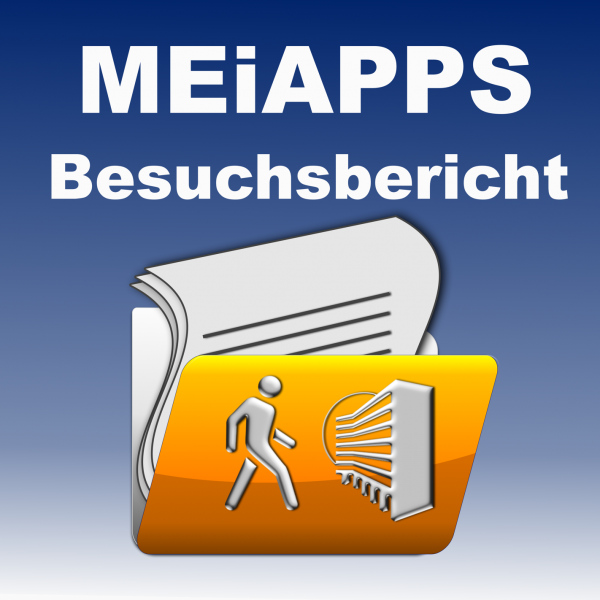 """APP Anbindung """"Besuchsbericht"""""""